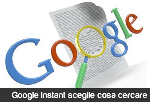Google Instant sceglie cosa cercare